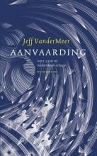 Jeff  VanderMeer Southern Reach 3 : Aanvaarding