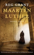 Reg  Grant Maarten Luther