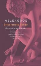 Meleagros Bitterzoete liefde