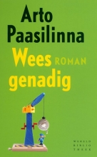 Paasilinna, Arto Wees genadig