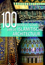 Vita Sgardello Aria Cabot  John Fass, 100 mooiste schatten van de Islamitische Architectuur