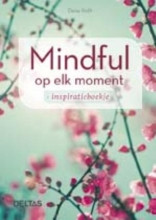 Daisy  Roth Mindful op elk moment