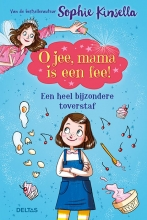 Sophie Kinsella , O jee, mama is een fee! 7-9 j.