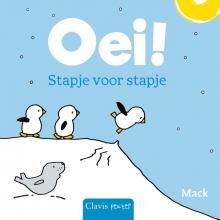 Mack van Gageldonk , Oei! Stapje voor stapje