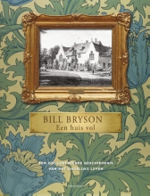 Bill Bryson , Een huis vol
