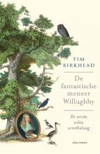 Tim Birkhead , De fantastische Mr. Willughby