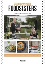 Janneke  Koeman, Amande  Koeman Gezond slank met de Foodsisters
