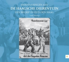 Louis  Kleyweg Herinneringen aan de Haagsche Dierentuin