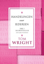 Tom  Wright Handelingen voor iedereen 2 Hoofdstuk 13-28