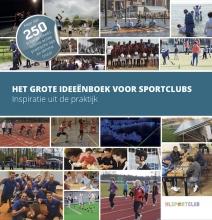 , Het grote ideeënboek voor sportclubs