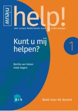 Ineke Segers Myrthe van Velzen, Help! 1 Kunt u mij helpen? Boek voor de docent + e-learning