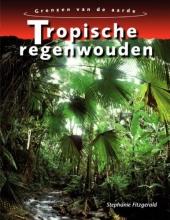 Stephanie  Fitzgerald Tropische Regenwouden