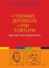 Meindert  Fennema Van Thomas Jefferson tot Pim Fortuyn