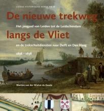 Martine van der Wielen-de Goede , De nieuwe trekweg langs de Vliet