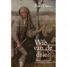 Paul Claes , Wie van de drie?