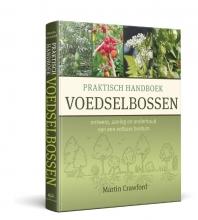 Martin Crawford , Praktisch Handboek Voedselbossen