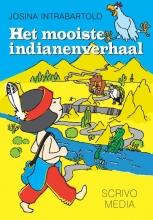 Intrabartolo, Josina Het mooiste indianenverhaal
