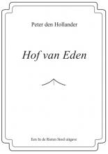 Peter Den Hollander , Hof van Eden