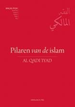 Al Qadi Abi Al Fadl 'Iyad Ibn Musa Al Yahsubi Assabti Al Qadi `Iyad , Pilaren van de islam