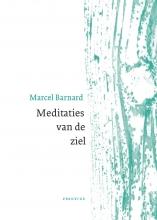Marcel Barnard , Meditaties van de ziel