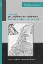 , Holland: geschiedenis en archieven van provincie(s) en gewest