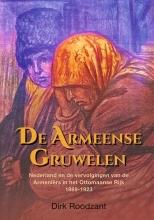 Dirk Roodzant , De Armeense gruwelen
