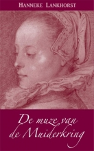 Hanneke Lankhorst , De muze van de Muiderkring