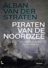Alban van der Straten , Piraten van de Noordzee
