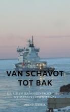 Arend Zeebeer , Van Schavot tot Bak