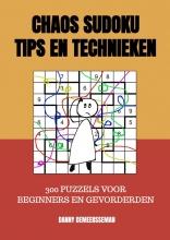 Danny Demeersseman , Chaos Sudoku Tips en Technieken
