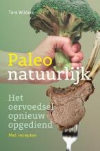 Tara  Wilders Paleo natuurlijk