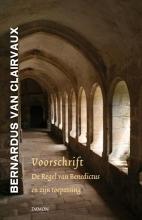 Bernardus van Clairvaux Voorschrift