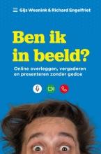 Gijs  Weenink, Richard  Engelfriet Ben ik in beeld?