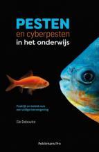 Deboutte  Deboutte Pesten en cyberpesten in het onderwijs
