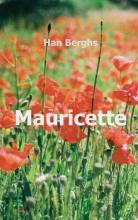 Han Berghs , Mauricette