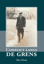 Albert  Klomp Conflict langs de grens