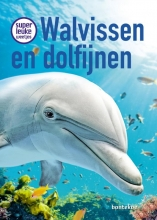 Christina Braun , Superleuke weetjes over walvissen en dolfijnen