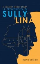Ruby O`Connor La Provenienza di Sully e Lina