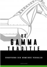 Ward Blondé , De Gamma-traditie