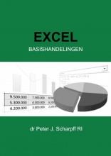 Dr Peter J. Scharpff RI , Excel Basishandelingen