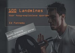 Ed Fennema , Landmine Training
