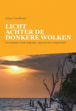Jolan Gaaikema , Licht achter de donkere wolken