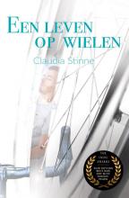 Claudia Stinne , Een leven op wielen