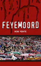 Rob  Vente FEYEMOORD