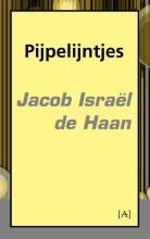 Jacob Israel de Haan Pijpelijntjes
