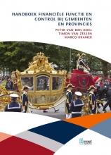 Marco Kramer Peter van den Doel  Timon van Zessen, Handboek financiële functie en control bij gemeenten en provincies