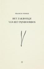 Francis  Ponge Het zakboekje van het pijnboombos