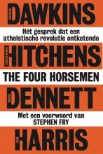 Sam Harris Richard Dawkins  Christopher Hitchens  Daniel Dennett, , The Four Horsemen