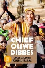 Sander de Kramer Jochem Davidse, Chief Ouwe Dibbes