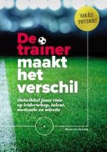 Mauro Van de Looij , De trainer maakt het verschil